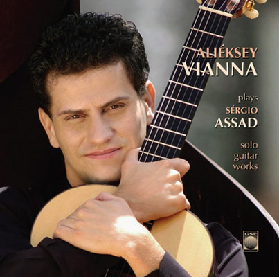 Alieksey Vianna Plays Sergio Assad
