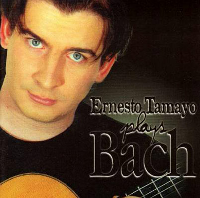 Ernesto Tamayo Plays Bach