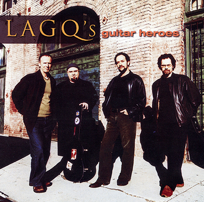 Los Angeles Guitar Quartet - Guitar Heroes